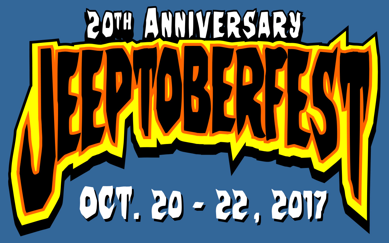 The 20th Annual Jeeptoberfest is coming October 2017!